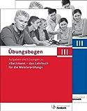 Übungsbogen für die Meisterprüfung Teil III: Aufgaben und Lösungen zu 'Sackmann - das Lehrbuch für die Meisterprüfung'