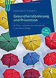 Gesundheitsförderung: Ein Lehrbuch für Pflege- und Gesundheitsberu