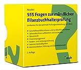 555 Fragen zur mündlichen Bilanzbuchhalterprüfung: Lernkarten für die optimale Prüfungsvorbereitung (VO 2015) (NWB Bilanzbuchhalter)