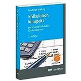 Kalkulation kompakt: 3. Auflag