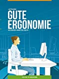 Gute Ergonomie - Gesünder Arbeiten am PC: Leitfad