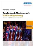 Tabellenbuch Elektrotechnik: mit Formelsammlung